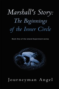 Cover Marshall's Story: the Beginnings of the Inner Circle