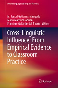 Cover Cross-Linguistic Influence: From Empirical Evidence to Classroom Practice