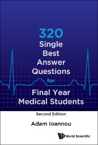 Cover 320 Single Best Answer Questions For Final Year Medical Students (Second Edition)
