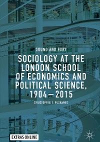 Cover Sociology at the London School of Economics and Political Science, 1904–2015