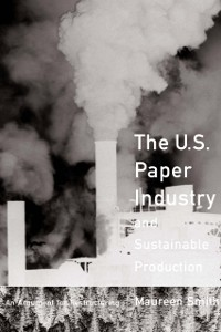 Cover U. S. Paper Industry and Sustainable Production