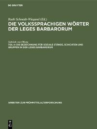 Cover Die Bezeichnung für soziale Stände, Schichten und Gruppen in den Leges Barbarorum