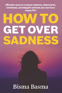 Cover How to Get Over Sadness
