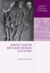 Cover Anglo-Saxon Deviant Burial Customs