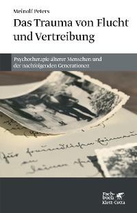 Cover Das Trauma von Flucht und Vertreibung