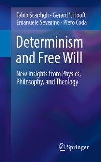 Cover Determinism and Free Will
