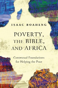 Cover Poverty, the Bible, and Africa