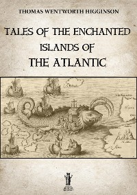 Cover Tales of the enchanted islands of the Atlantic