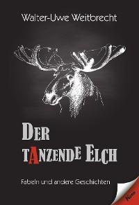 Cover Der tanzende Elch