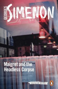 Cover Maigret and the Headless Corpse