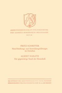 Cover Neue Forschungs- und Entwicklungsrichtungen im Fernsehen. Der gegenwartige Stand der Filmtechnik