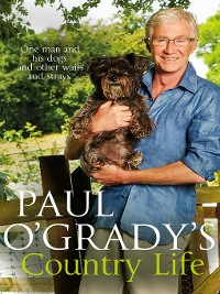 Cover Paul O'Grady's Country Life