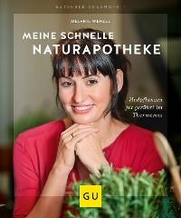 Cover Meine schnelle Naturapotheke