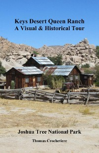 Cover Keys Desert Queen Ranch: A Visual & Historical Tour