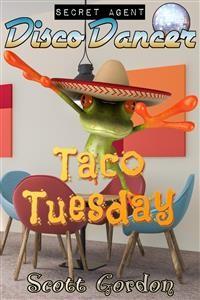 Cover Secret Agent Disco Dancer: Taco Tuesday