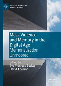 Cover Mass Violence and Memory in the Digital Age
