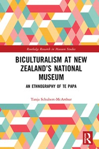 Cover Biculturalism at New Zealand's National Museum