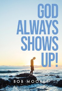Cover God Always Shows Up!