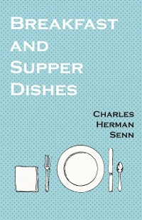 Cover Breakfast and Supper Dishes