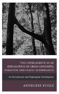 Cover Tool Intelligence as an Explanation of Cross-Linguistic Variation and Family Resemblance