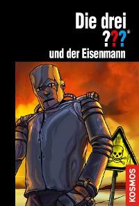 Cover Die drei ??? und der Eisenmann (drei Fragezeichen)