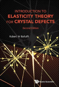 Cover Introduction To Elasticity Theory For Crystal Defects (Second Edition)