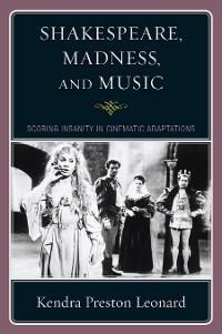 Cover Shakespeare, Madness, and Music