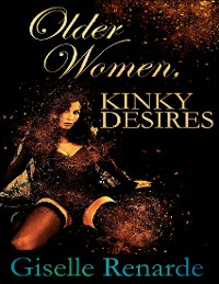 Cover Older Women, Kinky Desires