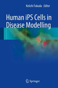 Cover Human iPS Cells in Disease Modelling