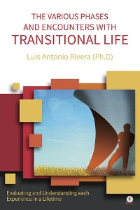 Cover THE VARIOUS PHASES AND ENCOUNTERS WITH TRANSITIONAL LIFE