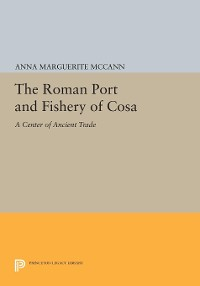Cover The Roman Port and Fishery of Cosa