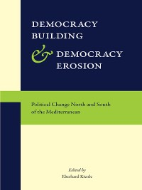 Cover Democracy Building and Democracy Erosion