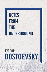 Cover Notes from the Underground