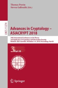 Cover Advances in Cryptology - ASIACRYPT 2018