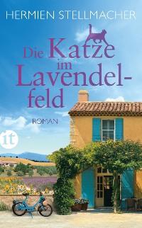 Cover Die Katze im Lavendelfeld