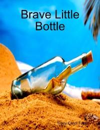Cover Brave Little Bottle