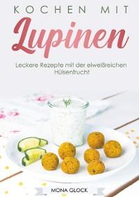 Cover Kochen mit Lupinen