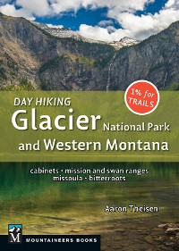 Cover Day Hiking: Glacier National Park & Western Montana