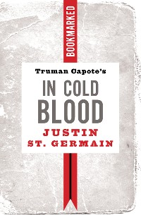 Cover Truman Capote's In Cold Blood: Bookmarked