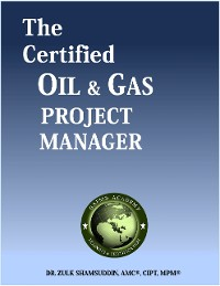 Cover The Certified Oil and Gas Project Manager