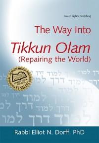 Cover The Way Into Tikkun Olam (Repairing the World)