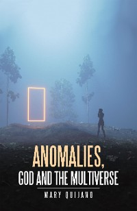 Cover Anomalies, God and the Multiverse