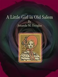 Cover A Little Girl in Old Salem
