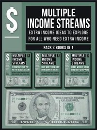 Cover Multiple Streams Of Income (Pack 3 Books in 1)