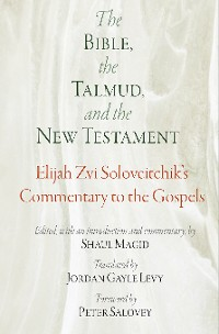 Cover The Bible, the Talmud, and the New Testament