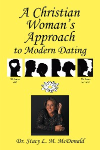 Cover A Christian Woman's Approach to Modern Dating
