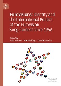 Cover Eurovisions: Identity and the International Politics of the Eurovision Song Contest since 1956