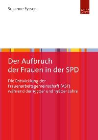 Cover Der Aufbruch der Frauen in der SPD