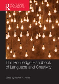 Cover Routledge Handbook of Language and Creativity