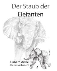 Cover Der Staub der Elefanten